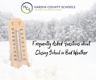 faq about closing school in bad weather