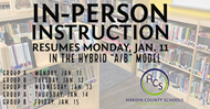 IN PERSON INSTRUCTION RESUMES MONDAY JANUARY 11 2021