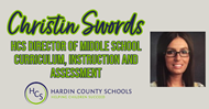 CHRISTIN SWORDS IS THE NEW HCS DIRECTOR OF MIDDLE SCHOOL CURRICULUM, INSTRUCTION AND ASSESSMENT