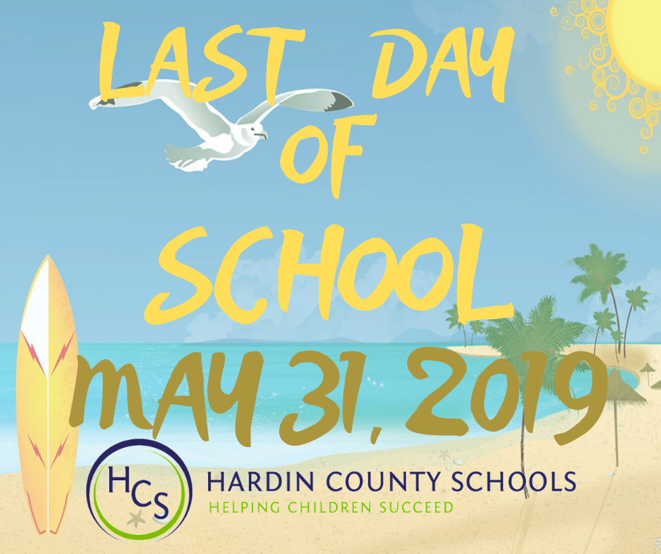 LAST DAY OF SCHOOL 2019
