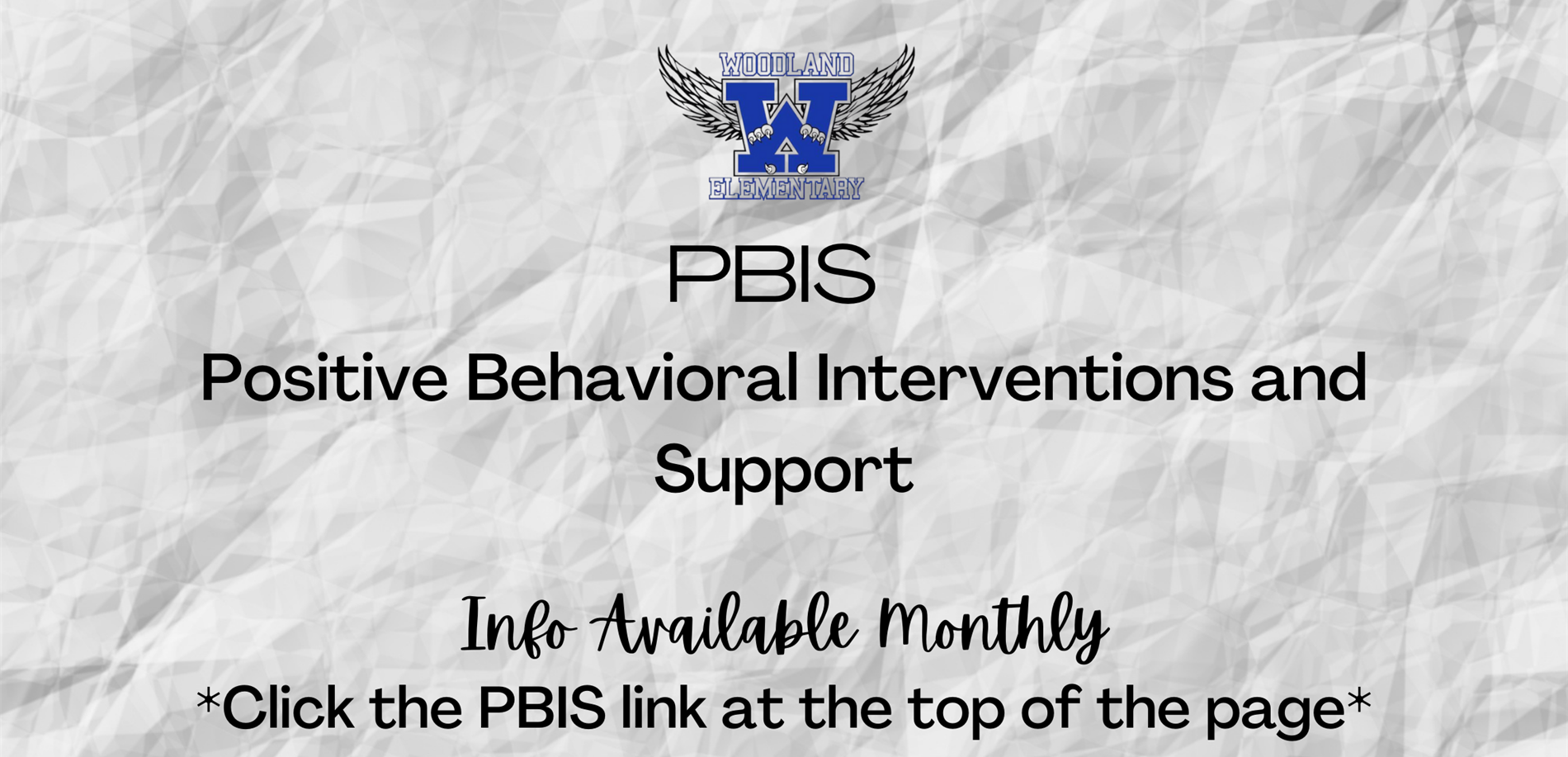 PBIS Info Available Monthly