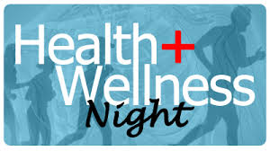 Health and Wellness Night