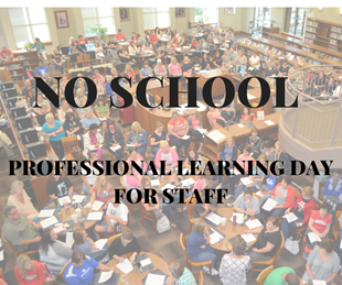 SCHOOL DISMISSED - Professional Learning Day for Staff linked image
