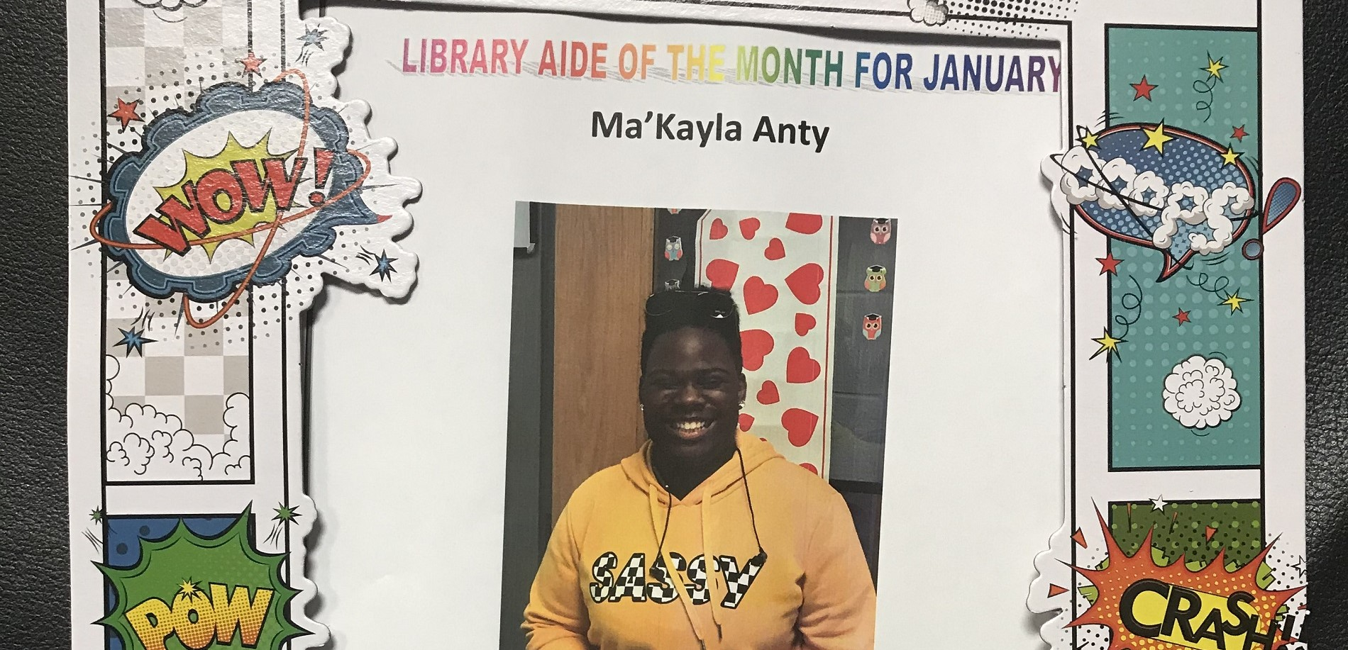 Congratulations to our hard-working library aide!