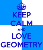 Keep Calm & Love Geometry